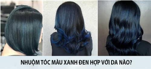 Nhuộm tóc màu xanh đen hợp với da nào?